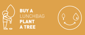 Buy a lunchbag plant a tree